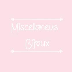 Miscellaneus Bijoux